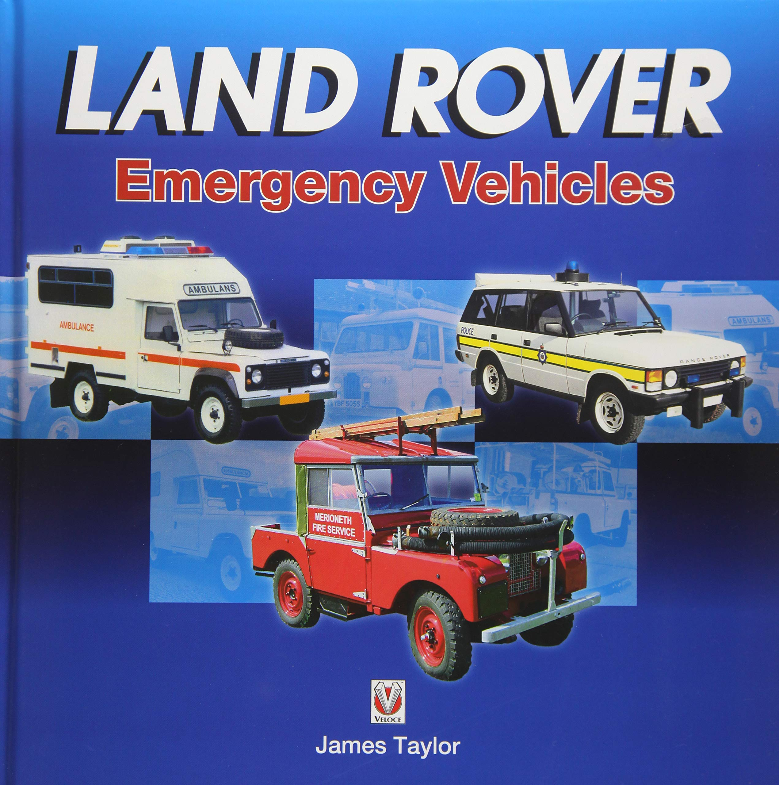 Land Rover Emergency Vehicles  Amazon.co.uk  James Taylor ... 9168a59aa