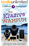 The Elusive Wampum (Sweetfern Harbor Mystery Book 9)