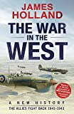 The War in the West::  A New History: Volume 2: The Allies Fight Back 1941-43 (New History Vol 2) (English Edition)