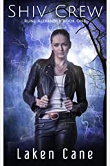 Shiv Crew (Rune Alexander Book 1) Kindle Edition