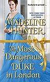 The Most Dangerous Duke in London (Decadent Dukes Society)