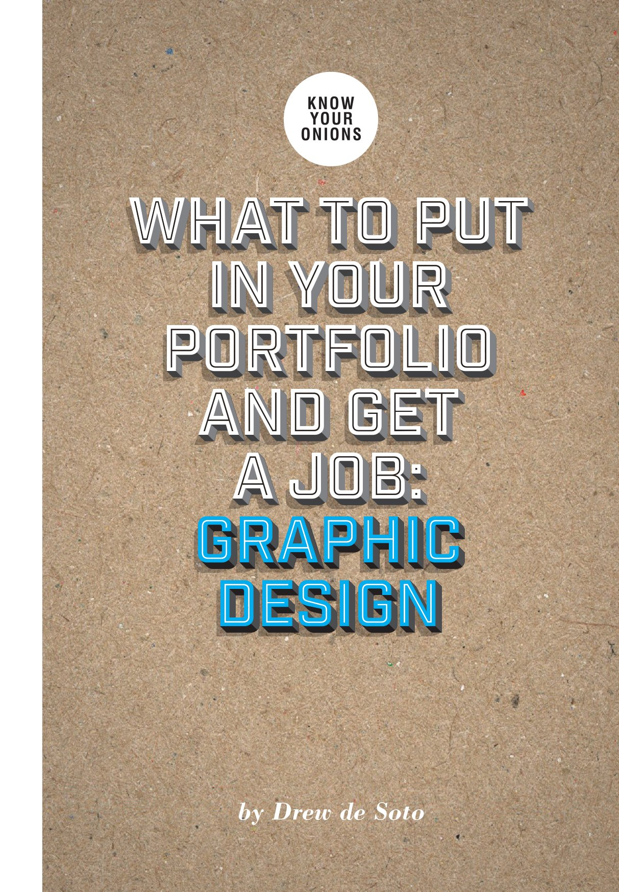 What to Put in Your Portfolio and Get a Job: Graphic Design ...
