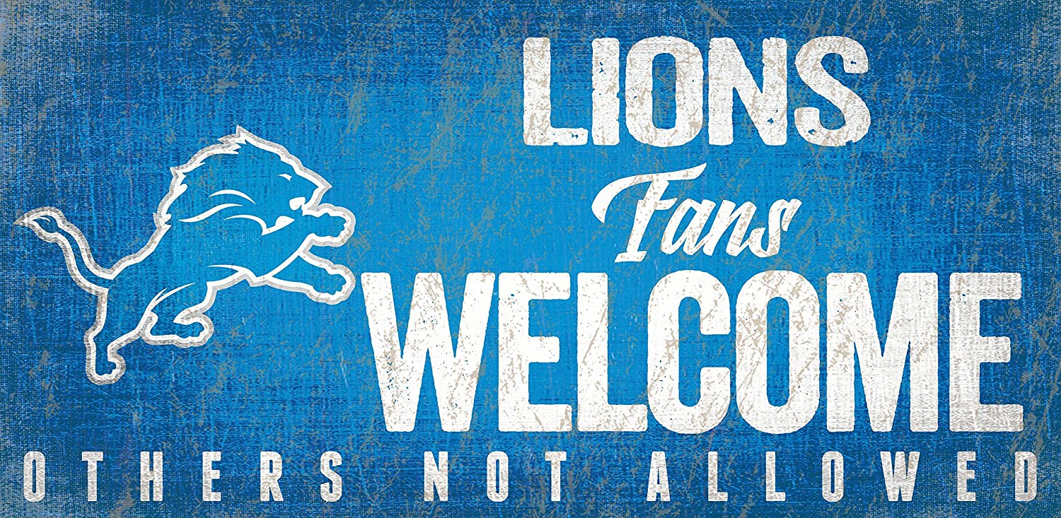 Detroit Lions Fans Welcome Others not Allowed