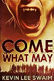 Come What May (Sam Harlan, Vampire Hunter Book 1)