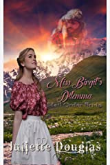 Miss Birgit's Dilemma: Mail Order Bride Kindle Edition