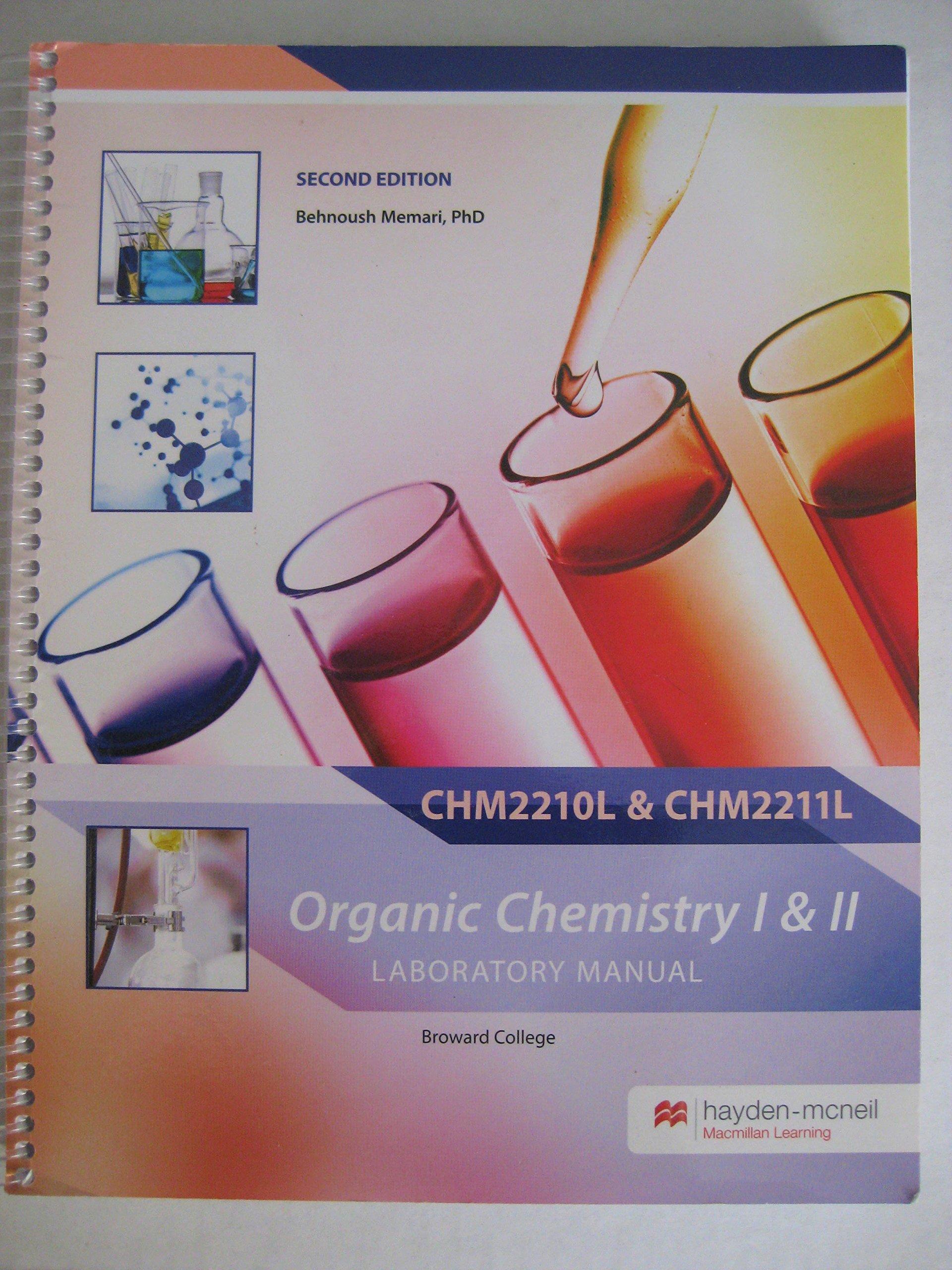 Organic Chemistry I & II Laboratory Manual: Behnoush Memari: 9780738088624:  Amazon.com: Books