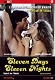 Eleven Days, Eleven Nights [Italia] [DVD]