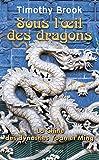Sous l'oeil des dragons