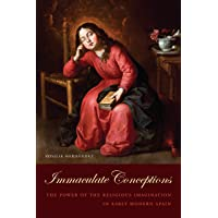 Hernandez, R: Immaculate Conceptions (Toronto Iberic)