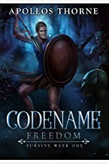 Codename: Freedom: Survive Week One Kindle Edition