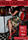 Who's Sorry Now (Champion Street Market Book 5)