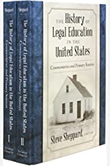 The History of Legal Education in the United States: Commentaries And Primary Sources 2-volume set Hardcover
