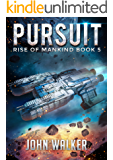 Pursuit: Rise Of Mankind Book 5