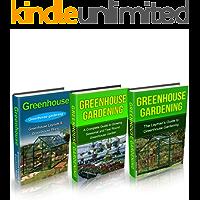 Greenhouse: Greenhouse Construction & Gardening the Easy Way Box Set ( 3 in 1): Greenhouse Construction and Gardening for Beginners (Greenhouse, Greenhouse ... Greenhouse Construction) (English Edition)