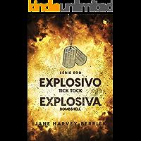 Box Série EOD: Explosivo e Explosiva