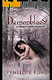 A Demon Made Me Do It (Demonblood Book 1)