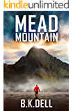 Mead Mountain: You'll never believe what this pastor told the press he would do! Mustard Seed Faith.