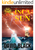 Inca Sun (Chronicles of Sir Richard Starkey Book 2)