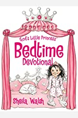 God's Little Princess Bedtime Devotional Kindle Edition