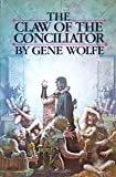 The Claw of the Conciliator (Book of the New Sun, Vol. 2)