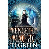 Vengeful Magic (White Haven Witches Book 8)