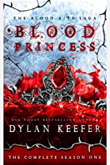 Blood Princess: The Complete Season One (The Blood Rite Saga Book 1) Kindle Edition