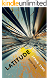 Latitude (Young Adult Dystopian Romance, Book 1)