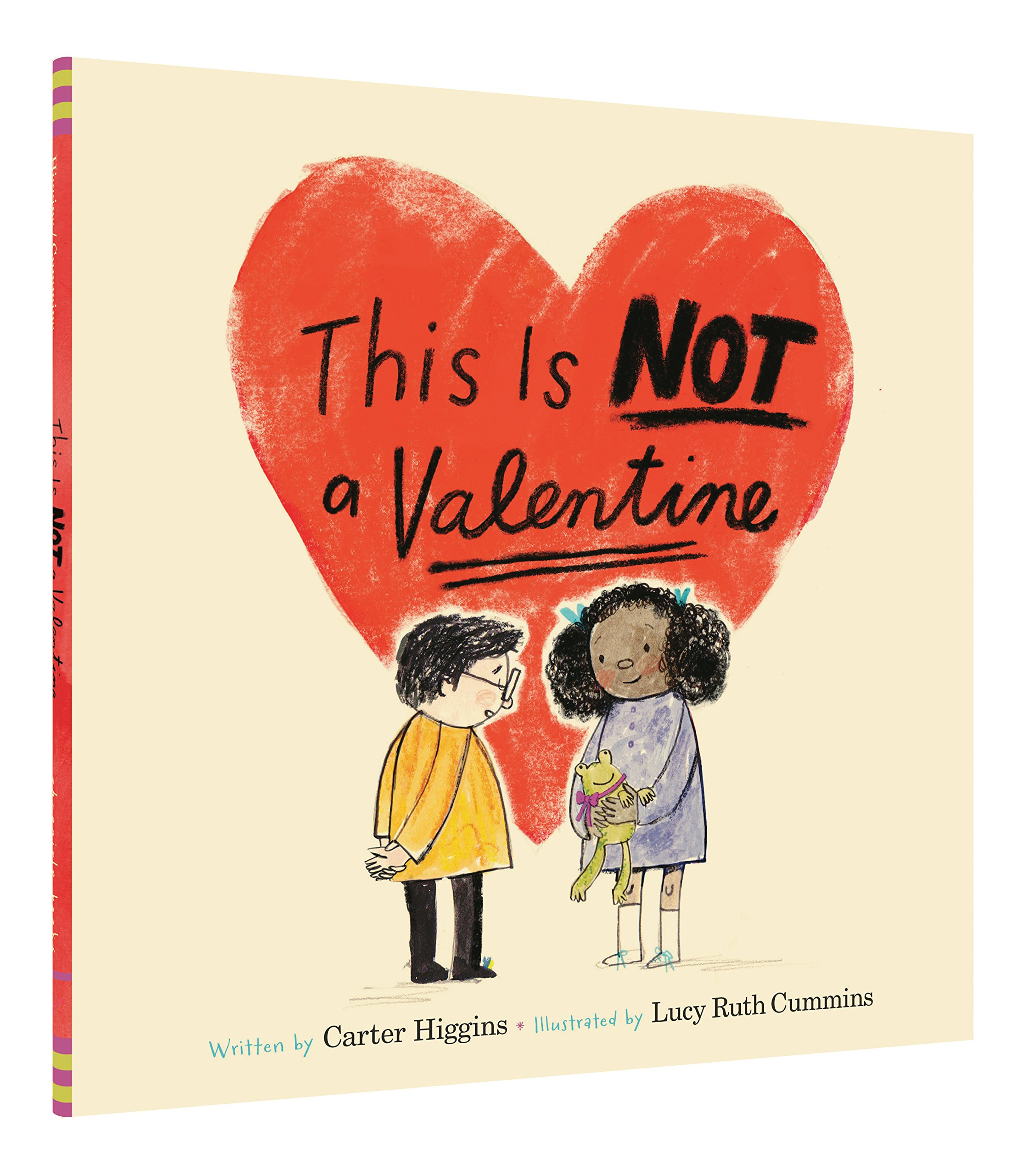 This Is Not A Valentine Carter Higgins Lucy Ruth Cummins