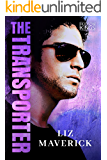 The Transporter (Hudson Kings Book 1)
