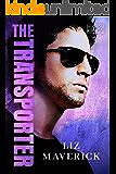 The Transporter (Hudson Kings Book 1)