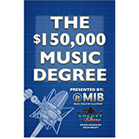 $150,000 Music Degree (English Edition)