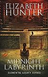 Midnight Labyrinth: Elemental Legacy Book One (Elemental Legacy Novels 1)