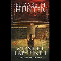 Midnight Labyrinth: Elemental Legacy Novel One (Elemental Legacy Novels Book 1)