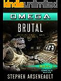 OMEGA Brutal (English Edition)