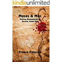 Moses & Mac (Vatican Archaeological Service Book 1)