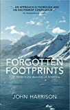 Forgotten Footprints: Lost Stories in the Discovery of Antartctica