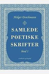 Samlede poetiske skrifter: 1 (Danish Edition) Kindle Edition