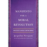 So You Want to Change the World: Manifesto for a Moral Revolution