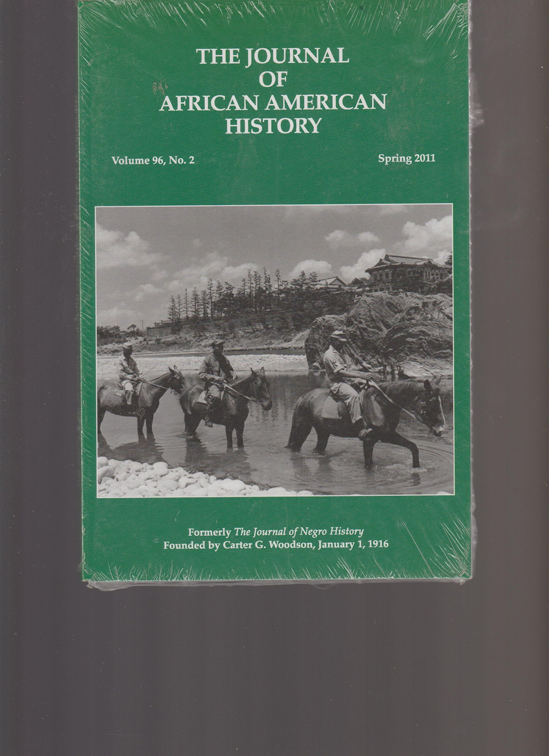THE JOURNAL OF AFRICAN AMERICAN HISTORY, SPRING 2011 ebook