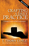 Crafting A Daily Practice: Revised (Practical Magic Book 1)