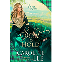 Too Scot to Hold (The Hots for Scots Book 8)