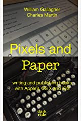 Pixels and Paper: writing and publishing books with Apple's OS X and iOS