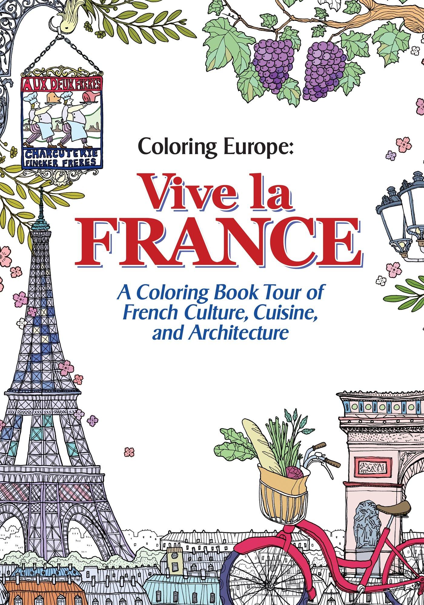 Coloring Europe Vive La France Il Sun Lee 9781626923911 Amazon