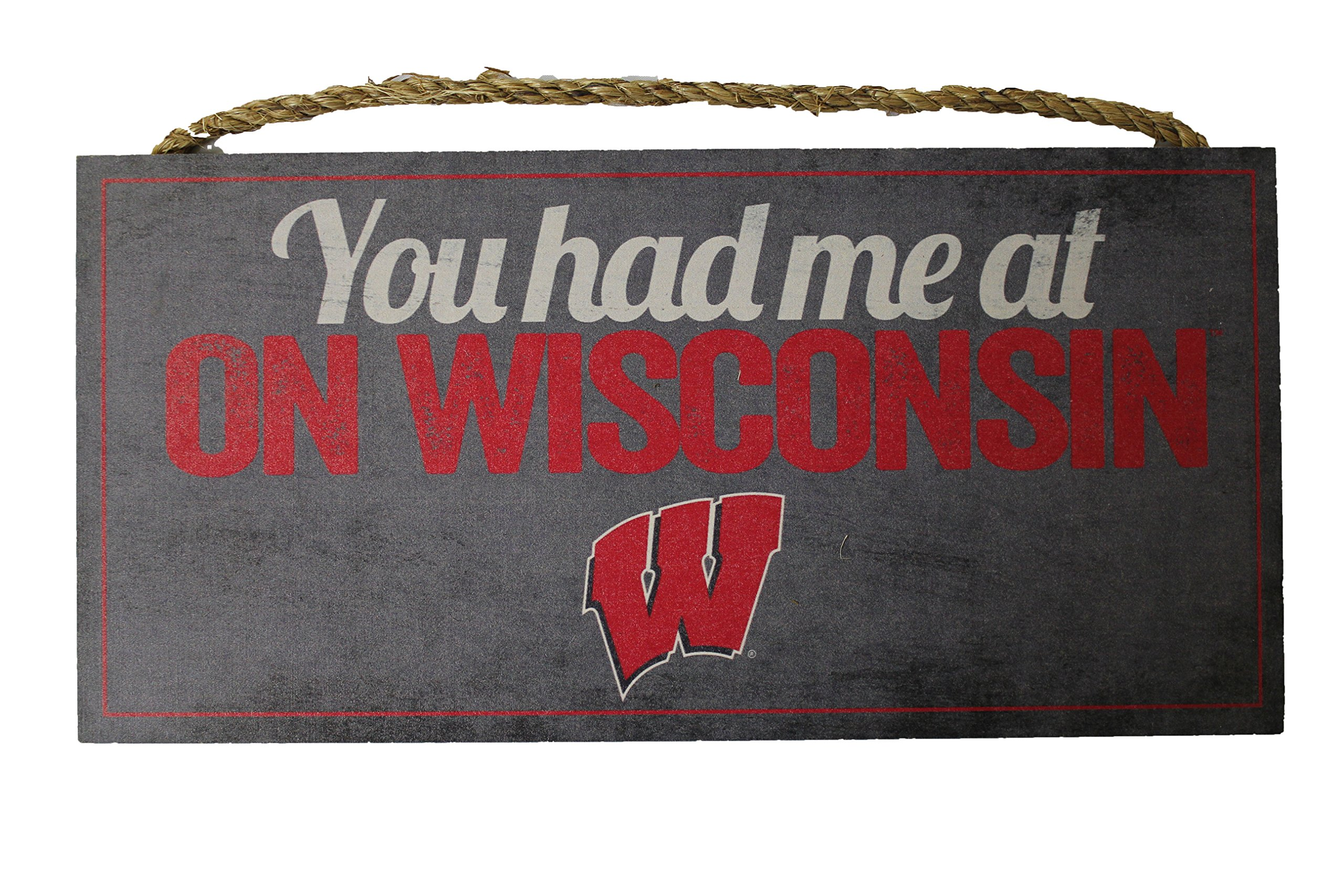 NCAA Wisconsin Badgers 12'' x 6'' You Had Me At On Wisconsin! Wood Sign