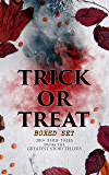 TRICK OR TREAT Boxed Set: 200+ Eerie Tales from the Greatest Storytellers: Horror Classics, Mysterious Cases, Gothic Novels, Monster Tales & Supernatural ... Dracula, Sleepy Hollow, From Beyond…
