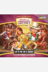 Let's Put On a Show! (Adventures in Odyssey) Audio CD