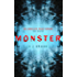 Monster: The perfect boarding school thriller to keep you up all night