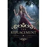 The Replacement: A Culling of Blood and Magic