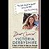 Dear Cancer, Love Victoria: A Mum's Diary of Hope