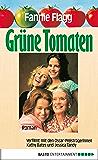 Grüne Tomaten: Roman